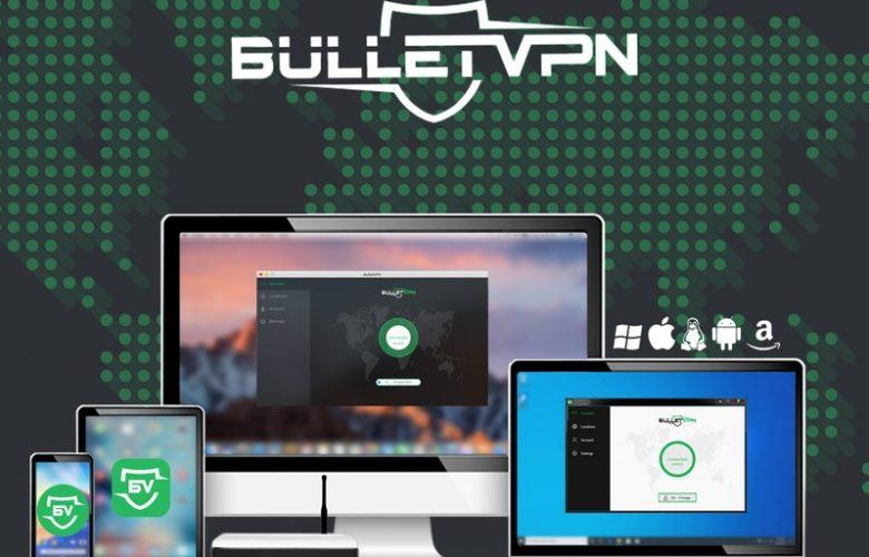 BulletVPN Review 2019